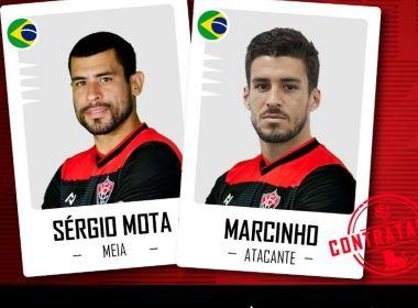 Vitória oficializa contratações do meia Sérgio Mota e do atacante Marcinho