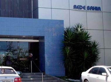 Cortes na equipe: Rede Bahia deve promover demissões a partir desta quinta