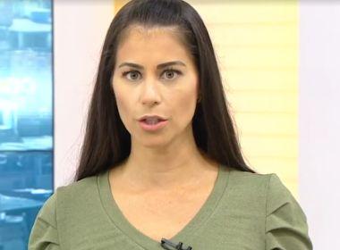 Jessica Senra pede licença do Bahia Meio Dia e não tem retorno definido pela emissora