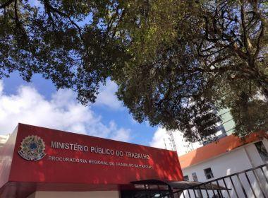 MPT-BA registra aumento de denúncias de irregularidades trabalhistas durante pandemia
