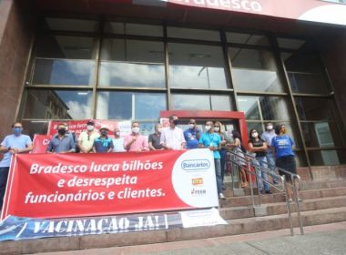 Sindicato dos Bancários realiza protesto em Salvador contra demissões no Bradesco