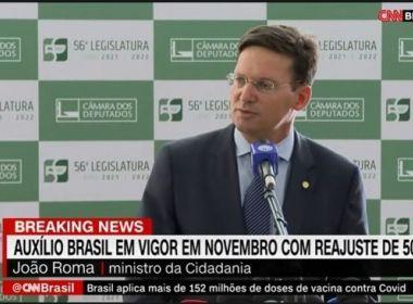 Bolsonaro entrega programa substituto do Bolsa Família à Câmara; Roma explica reajuste